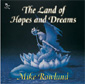 Land of Hopes & Dreams - Mike Rowland