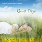 Quiet Days - Staffan Biörklund-Jullander